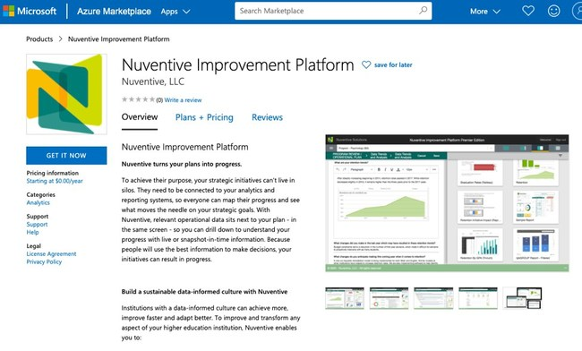 The Nuventive Improvement Platform is now available on the Microsoft Azure Marketplace. Nuventive helps higher education institutions use information to innovate and continuously advance their most pressing initiatives, from strategic planning to accreditation, learning outcomes, program review, and more.
