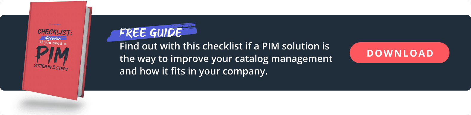 Checklist to discover if you need a PIM system in 3 steps